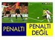Fenerbahçe, kazanacağı ilk penaltıyı, santraya doğru atmalı!