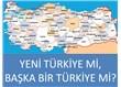 '7 Haziran' sonrası yeni Türkiye mi, başka bir Türkiye mi?..