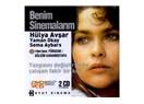 Hayatımın Türk filmleri - Benim Sinemalarım