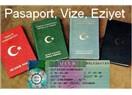 Pasaport, vize, eziyet