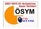 2007-ÖSYS ek yerleştirme kesin tarih ve merak edilenleri