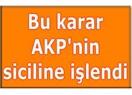 AKP ve kararın özü
