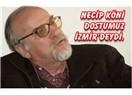Necip Köni dostumuz İzmir'deydi