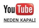 Youtube Neden Kapatıldı