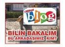 Blog yazarımızı tanıdınız mı?