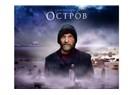 """Ostrov / İnancın sorgulandığı """"Ada"""""""