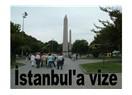 İstanbul'a vize koyacaklarmış!