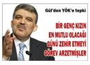 Abdullah Gül'ün yakınmaları