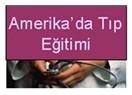 Amerika'da Tıp Eğitimi