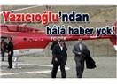 BBP Genel Başkanı Muhsin Yazıcıoğlu'ndan hâlâ haber yok