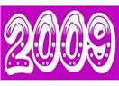 2009 güzel bir yıl olacak
