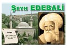 Şeyh EDEBALİ ve Osman Bey'e nasihati.