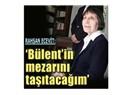 Rahşan Ecevit: Bülent' in mezarını taşıtacağım