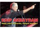 Edip Akbayram konsere çıkmayacakmış.