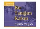 """""""Bir Tanığım Kalsın"""" Türkçe'nin aydınlık şairi ''Berin Taşan'' 80 yaşında!"""
