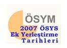 2007 ÖSS ek yerleştirme tarihler ve kontenjanlar