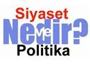 Siyaset ve politika kavramları üzerine
