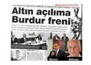 """BakAjans'taki Burdurlu yöneticilerin """"altın açılıma"""" fren koyduğu iddia edildi"""