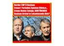 Burdur CHP il başkanı Erman'ı yerinden zıplatan dilekçe