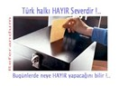 Referandum'da neden HAYIR ? (4)
