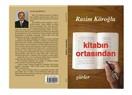 Şair Rasim Köroğlu'nun yeni şiir kitabı