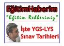 İşte YGS ve LYS sınav tarihleri