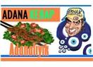 Ben ne diyorum Çanakkale, ne de İstanbul Boğazı, tok olsam da yerim, acılı bir Adana Kebabı...