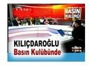 Kılıçdaroğlu Basın Klübünde... Naklen