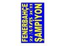 Fenerbahçe yüzde yüz şampiyon