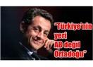 Tarihine ve değerlerine ihanet eden Sarkozy'li Fransa