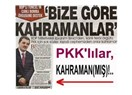 PKK'lılar kahramansa, ya askerimiz ne?!..