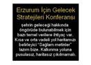 Erzurum için gelecek stratejileri