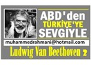 Ludwig Van Beethoven'in, yaşam serüveni üzerine