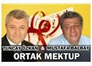 Mustafa Balbay ve Tuncay Özkan'dan mektup var…