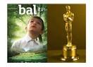 Oscar'dan Dönen Film: Bal