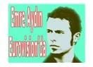 Emre Aydın Eurovision'da...
