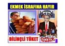 """""""Tükorder"""" Genel Başkanı Öner Samanlı, Ekmek İsrafının Önlenebilmesinde Yapılabilecekleri Sıraladı…"""