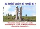 """Ucube """"İnsanlık Anıtı"""""""
