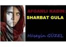 Afganlı kadın: Sharbat GULA