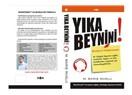 """Bilinçaltına format atan kitap """"Yıka Beynini!"""" M.Barş Muslu"""