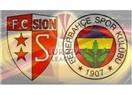 FC Sion Fenerbahçe maçı ne olur?
