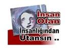Türkiye'de kadına karşı sapıklıklar ve vicdan