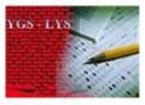 Üniversiteye girişin(YGS) ilk sonuçları açıklandı