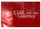 Çelik Gülersoy efsanesi ve vefasız İstanbullular!