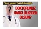 Yabancı Doktor Meselesi II: Yabancı Doktorların Mesleki Yeterliliği Nasıl Değerlendirilecek