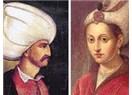 Muhteşem Yüzyıl Dizisi ve Hürrem Sultan'ın bize öğrettikleri