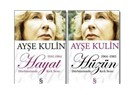 """HAYAT-HÜZÜN"" AYŞE KULİN"