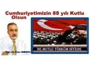 Türkiye Cumhuriyeti'nin kuruluşunun 88.yılının coşkulu sevinci içindeyiz. Ne mutlu Türküm diyene