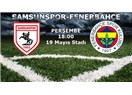 Samsunspor Fenerbahçe maç analizi