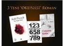 """Üç yeni """"okunası"""" roman"""